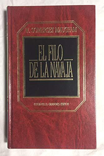 9788476340660: El Filo de la Navaja (Biblioteca Grandes Éxitos)