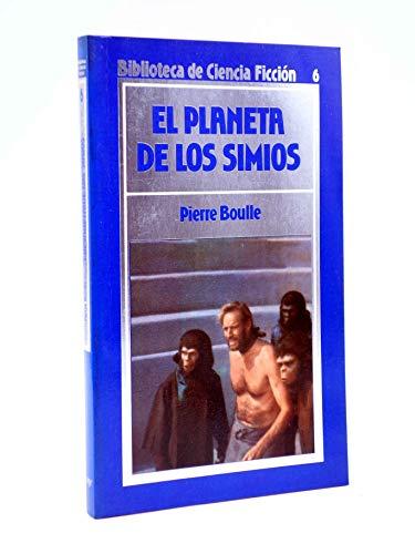 9788476340783: EL PLANETA DE LOS SIMIOS.