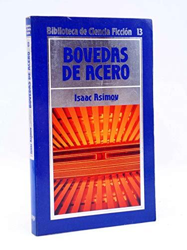 9788476340875: Bovedas de acero (The Caves of Steel)