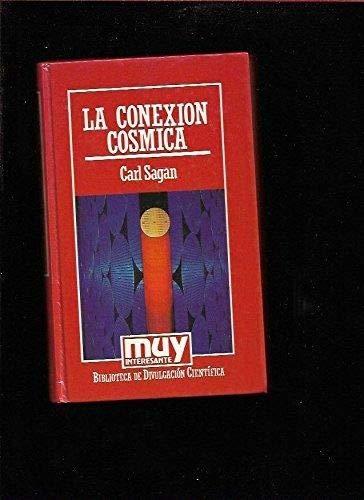 9788476341155: Conexion Cosmica, La