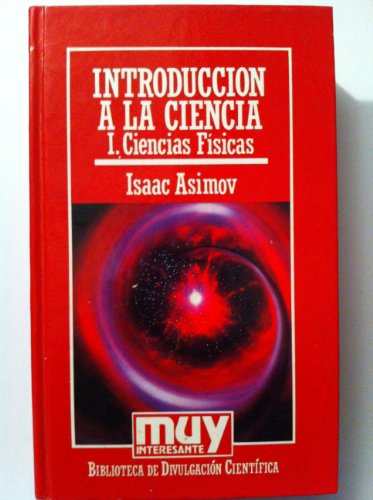 9788476341179: Introduccion A La Ciencia I Ciencias Fisicas