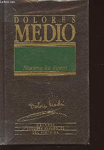 9788476342138: Nosotros, los Rivero (Grandes Autores Espanoles del Siglo XX)
