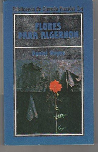 9788476342800: Flores para Algernon (Biblioteca de Ciencia Ficción /24)