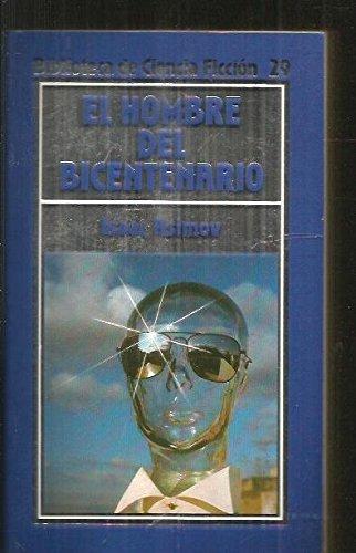9788476343845: El hombre del bicentenario
