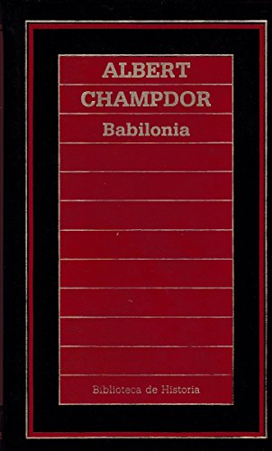 9788476343951: Babilonia (Biblioteca de Historia)