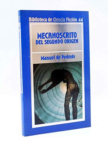 9788476344378: MECANOSCRITO DEL SEGUNDO ORIGEN.