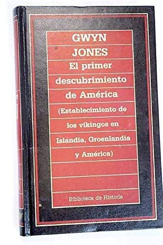 9788476344385: EL PRIMER DESCUBRIMIENTO DE AMÉRICA