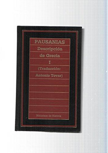 Descripción de Grecia I: Pausanias (Traducción de Antonio Tovar)