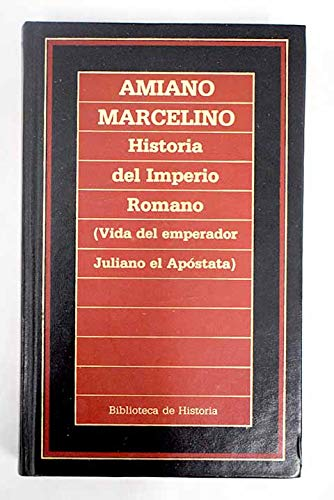 Vida del emperador Juliano el apóstata: Marcelino, Amiano