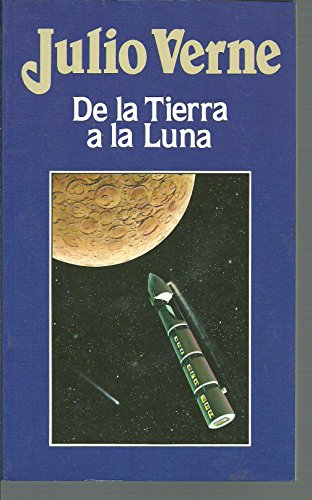 9788476347805: De la tierra a la luna