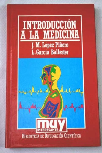Introducción a la medicina: López Piñero, José