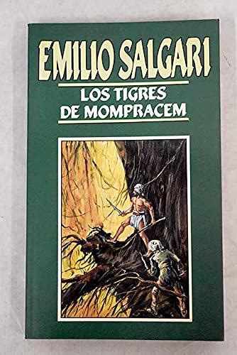 9788476348956: Los tigres de Mompracem