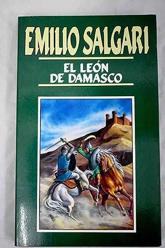 9788476348987: El león de Damasco