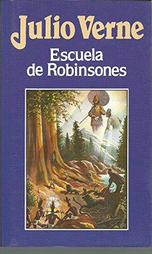 9788476349342: Escuela de Robinsones