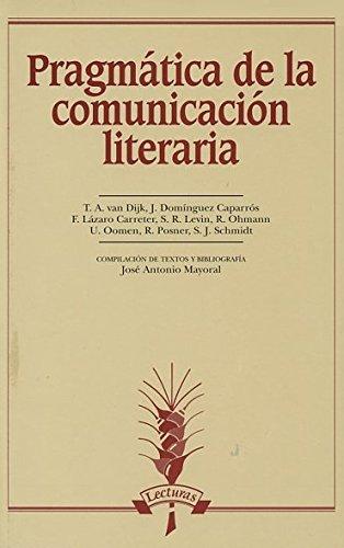 Pragmatica de la comunicacion literaria (Lecturas)