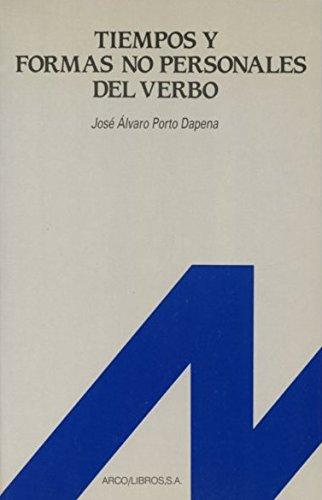 9788476350522: Tiempos y formas no personales del verbo (Espanol para extranjeros) (Spanish Edition)