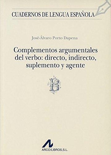 Complementos Argumentales Del Verbo: Directo, Indirecto,: JOSE ALVARO PORTO