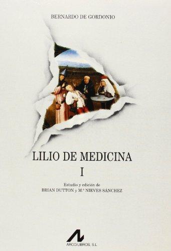 Lilio de medicina (2 vols.): Gordonio, Bernardo de