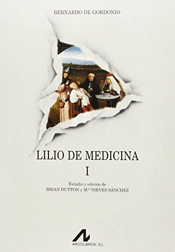 LILIO DE MEDICINA TOMO I: BERNARDO DE GORDONIO.