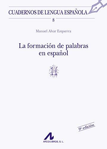 9788476351277: La formación de palabras en español (H)