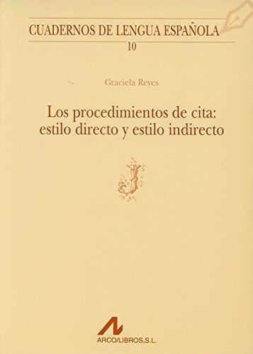 9788476351291: Procedimientos de cita: estilo directo y estilo indirecto (J) (Cuadernos de lengua española)