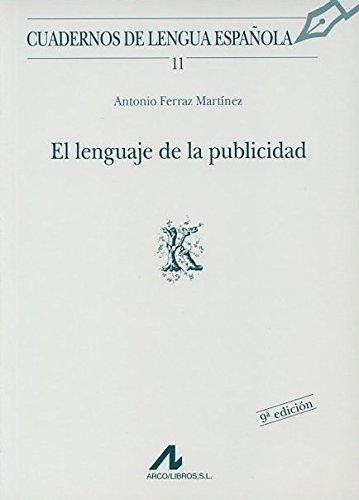 9788476351307: El lenguaje de la publicidad (K) (Cuadernos de lengua española)