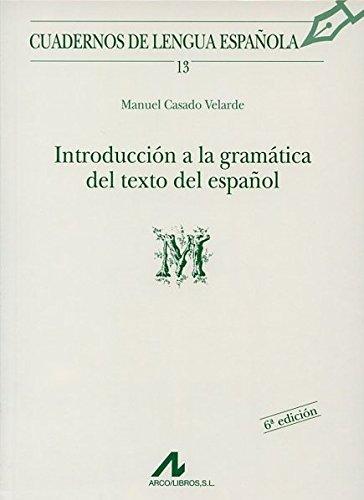 9788476351314: Introducción a la gramática del texto en español (M) (Cuadernos de lengua española)