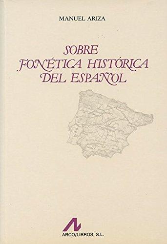 9788476351475: Sobre fonética histórica del español (Bibliotheca philologica)