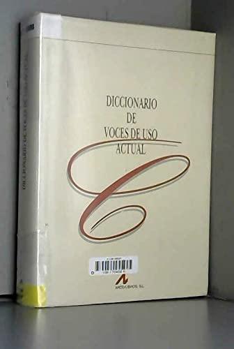 9788476351581: Diccionario de voces de uso actual (Spanish Edition)