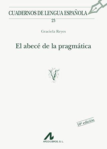 El Abc De La Pragmatica: Graciela Reyes