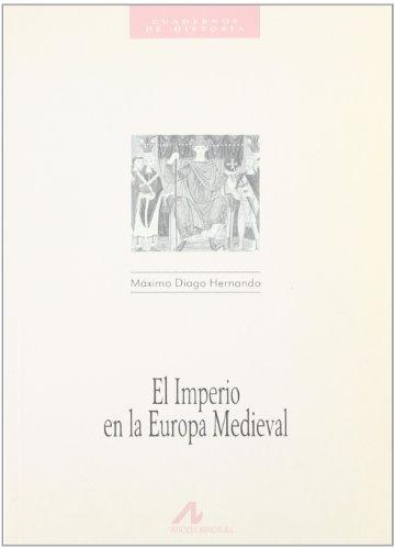 9788476351901: El imperio en la Europa medieval (Cuadernos de historia)