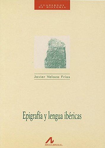 Epigrafia y Lengua Ibericas (Paperback): Javier Velaza