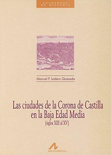 9788476352038: Las ciudades de la corona de Castilla en la edad media (Cuadernos de historia)