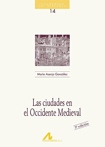 9788476352199: Las ciudades en el occidente medieval (Cuadernos de historia)