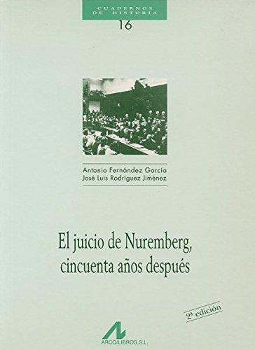 9788476352212: El juicio de Nuremberg cincuenta años después (Cuadernos de historia)