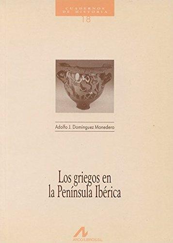 9788476352236: Los Griegos En La Peninsula Iberica (Spanish Edition)