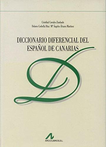 9788476352397: Diccionario diferencial del español de Canarias (Manuales y diccionarios)