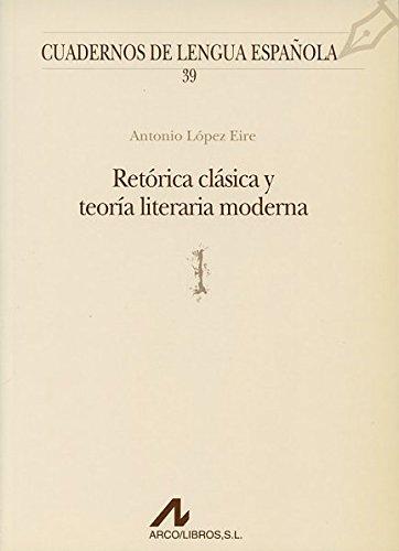 9788476352441: Retórica clásica y teoría literaria moderna (l) (Cuadernos de lengua española)
