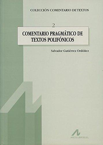 9788476352472: Comentario pragmático de textos polifónicos (Comentario de textos)