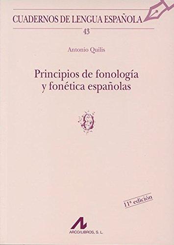 9788476352502: Principios de fonología y fonética españolas (o) (Cuadernos de lengua española)