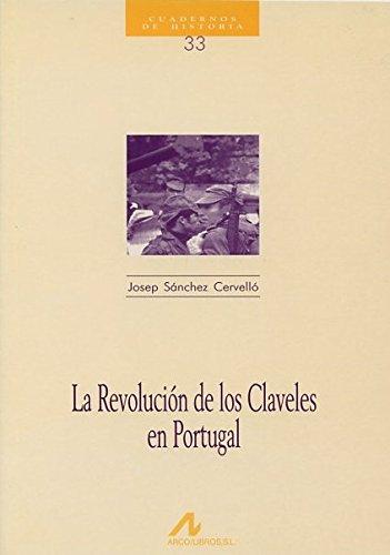 9788476352571: La Revolución de los Claveles en Portugal