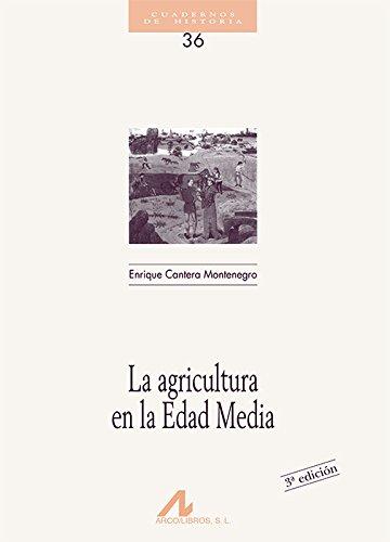 9788476352618: La agricultura en la edad media (Cuadernos de historia)