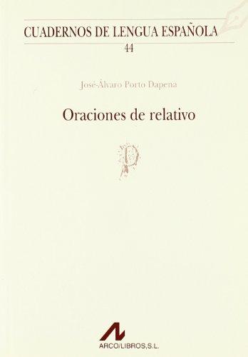 ORACIONES DE RELATIVO (P): JOSÉ-ÁLVARO PORTO DAPENA