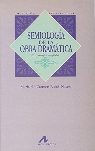 9788476352649: Semiología de la obra dramática (Perspectivas)