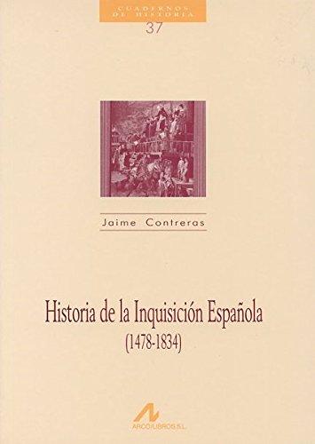 9788476352694: Historia de la Inquisición española (1478-1834) (Cuadernos de historia)