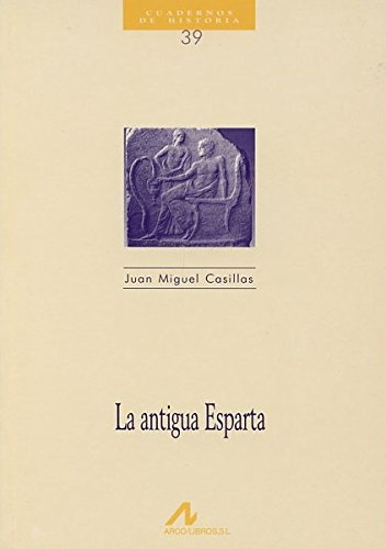 La antigua Esparta: Casillas Borrallo, Juan Miguel