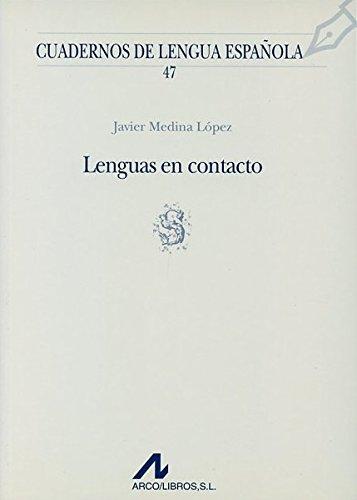 Lenguas en contacto (Cuadernos de lengua española): Medina López, Javier