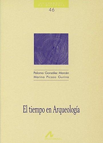 9788476352861: El tiempo en arqueología