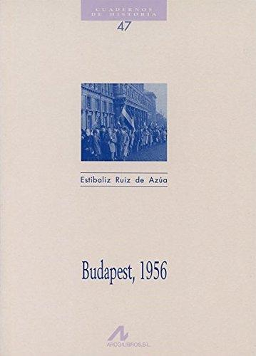 9788476352878: Budapest, 1956