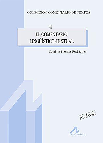 9788476352892: El comentario lingüístico-textual (Comentario de textos)